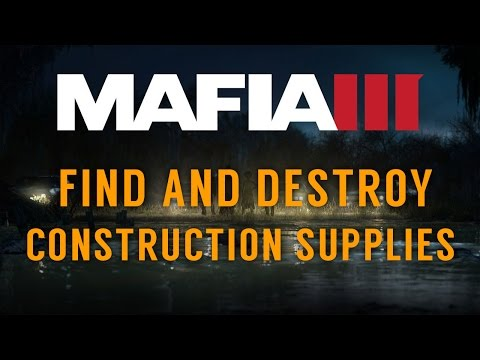 Mafia 3 - Mission 55 - Find and Destroy Construction Supplies