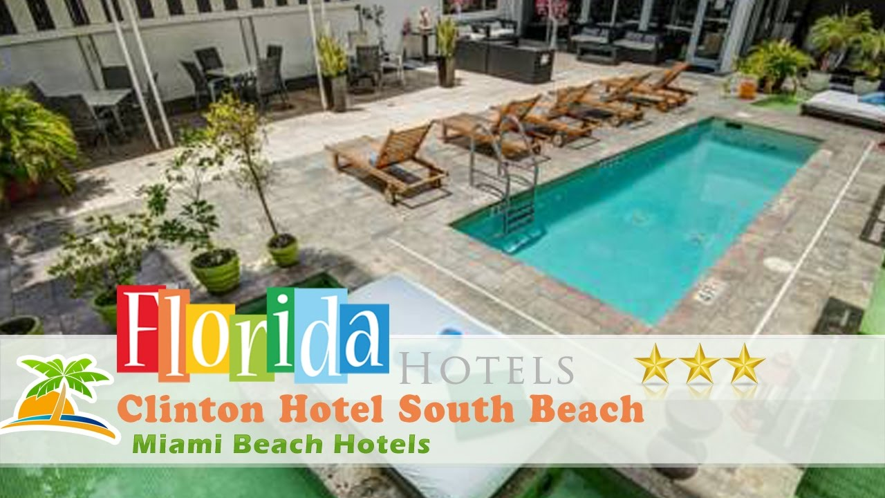 Clinton Hotel South Beach Miami Hotels Florida