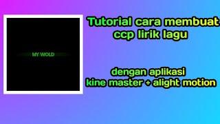 Tutorial cara membuat ccp lirik lagu di alight motion
