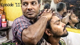The Great Indian Head Massage and Upper Body Massage | Episodes-11 | ASMR