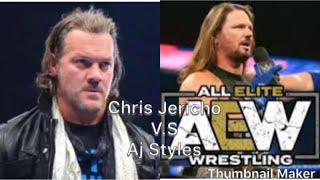 CHRIS JERICHO V.S AJ STYLES FOR AEW WORLD CHAMPIONSHIP