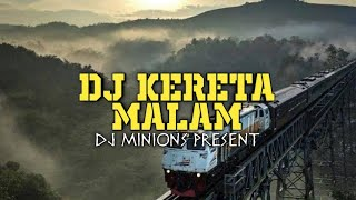 DJ KERETA MALAM - JUWITA BAHAR • Remix Slow 2020 • TIKTOK VIRAL [ DJ Minions ]