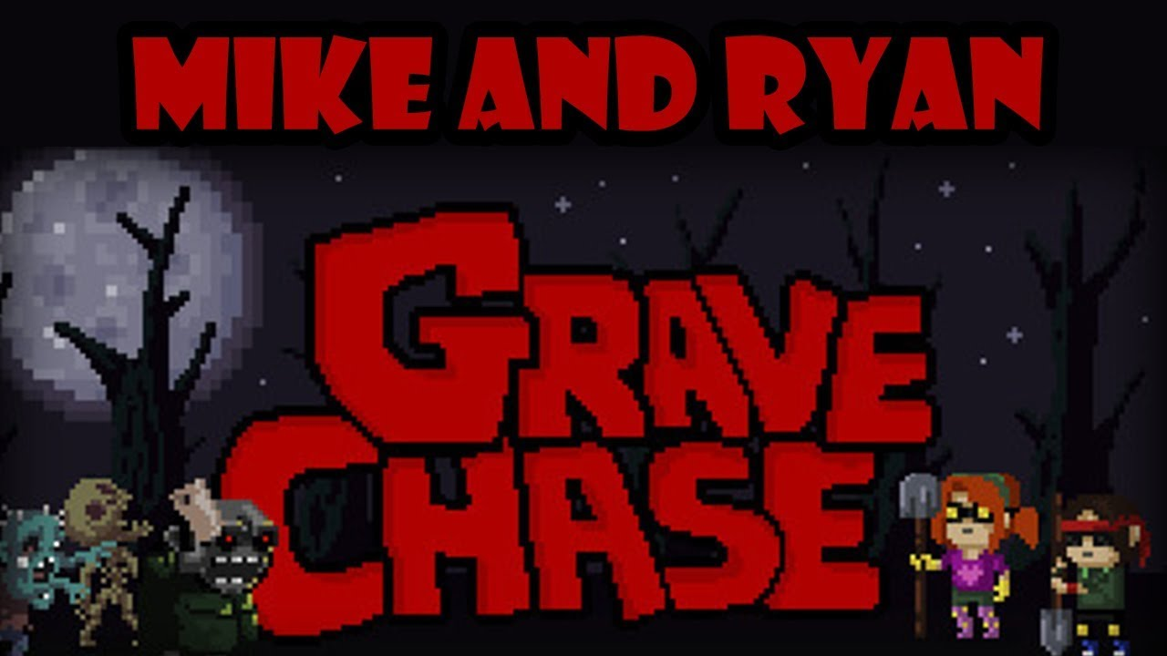 Grave Chase (PC) Mike & Ryan
