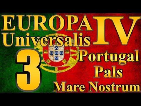 "Europa Universalis 4 Portugal Pals ""God Among Men!"" EP:3 [Mare Nostrum]"