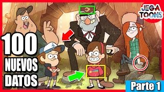 100 [NUEVAS] Curiosidades Sobre Gravity Falls - (Parte 1 ) - JEGA Toons