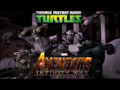 Avengers Infinity War Trailer- TMNT Mash Up