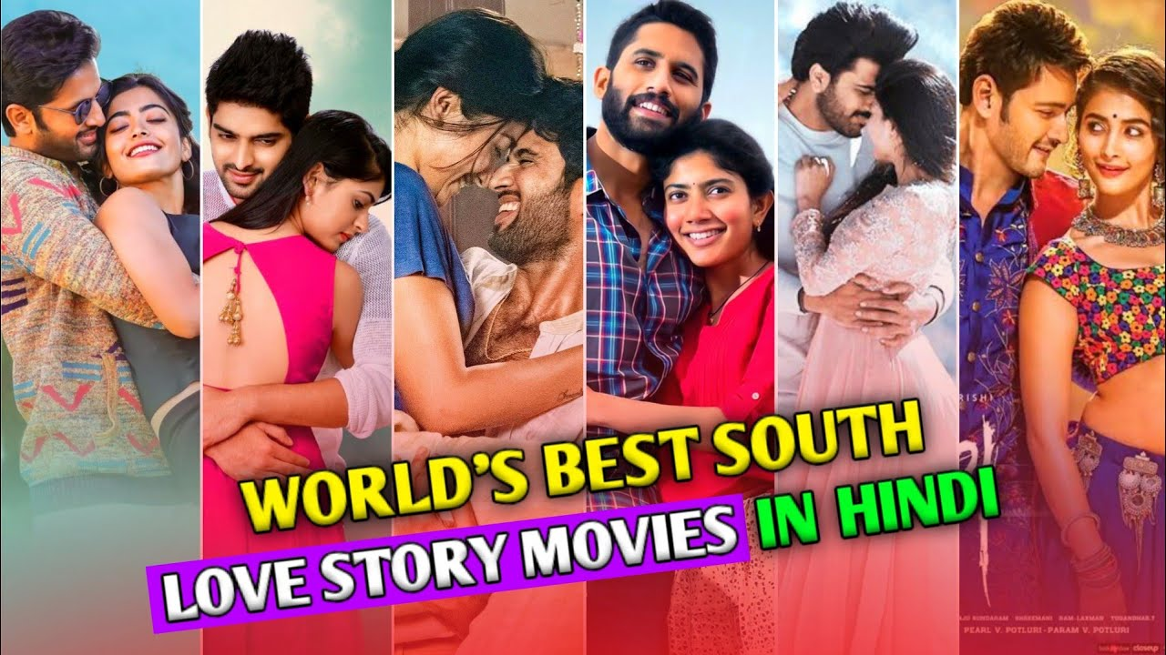 Download World's Best Top 10 South Love Story Movies | Best Romance Movies in Hindi | Top South Movie News