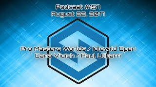 Dana Vicich and Paul Ulibarri recap Idlewild Open and PDGA Pro Masters Worlds - Podcast Episode 157