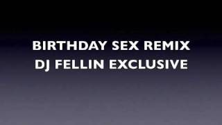(JEREMIH) BIRTHDAY SEX REMIX   DJ FELLIN  EXCLUSIVE (SHADYVILLE DJ