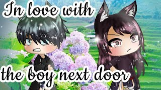 """In Love with the Boy Next Door"" - GACHA LIFE GACHAVERSE LOVE STORY MINI MOVIE- GLMM [Seym_DNA]"