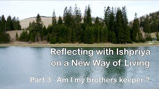 Reflection 3 Am I my Brothers keeper