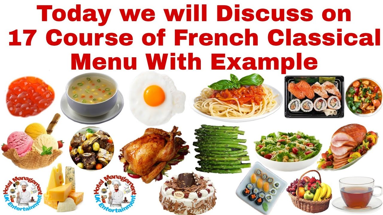 17 Course Of French Classical Menu With Example French