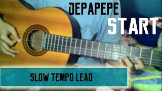 Melodi START - DEPAPEPE ( SLOW TEMPO )