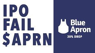 IPO FAIL $APRN Blue Apron Stock Crashing $SNAP