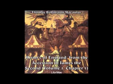 History of England, from the Accession of James the Second (Volume 1, Chapter 1) Parts 1-5
