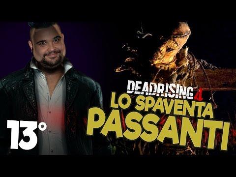 Dead Rising 4 - 13°: lo SpaventaPassanti!