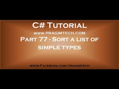 Part 77   Sort a list of simple types in c#