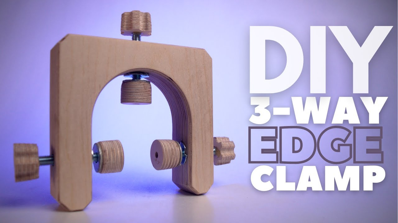 DIY 3 way edge clamp for woodworking