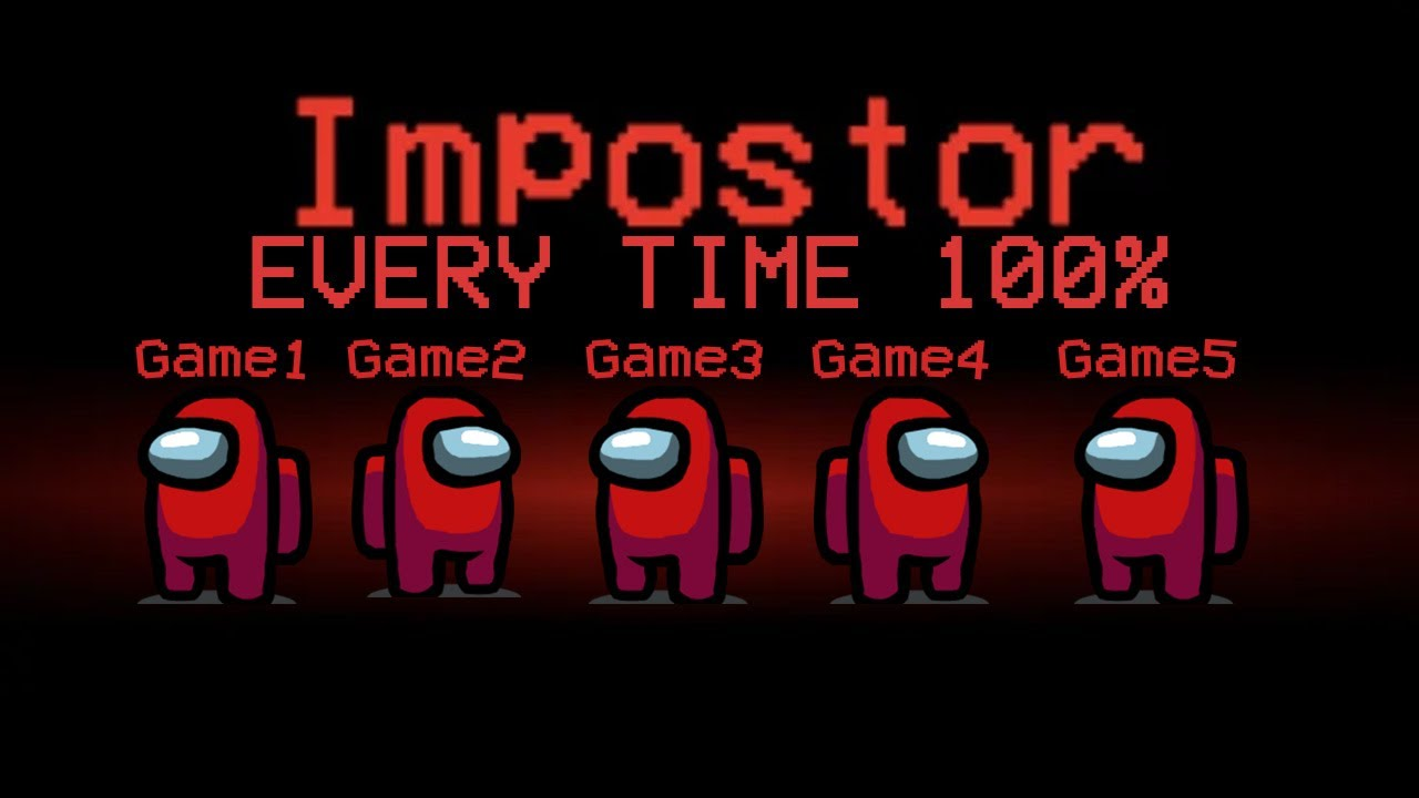 HOW TO GET IMPOSTER EVERY GAME IN AMONG US! *WORKING DECEMBER 2020*