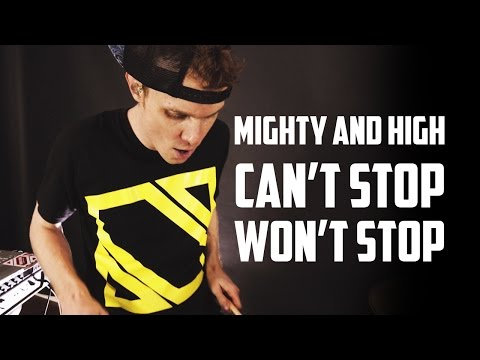 """Mighty and High"" by Can't Stop Won't Stop with Extra Drums by Phil J"