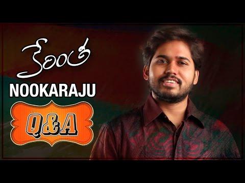 Kerintha Movie Nookaraju Exclusive Q & A | Sumanth Ashwin | Sri Divya | Dil Raju | Mickey J Meyer