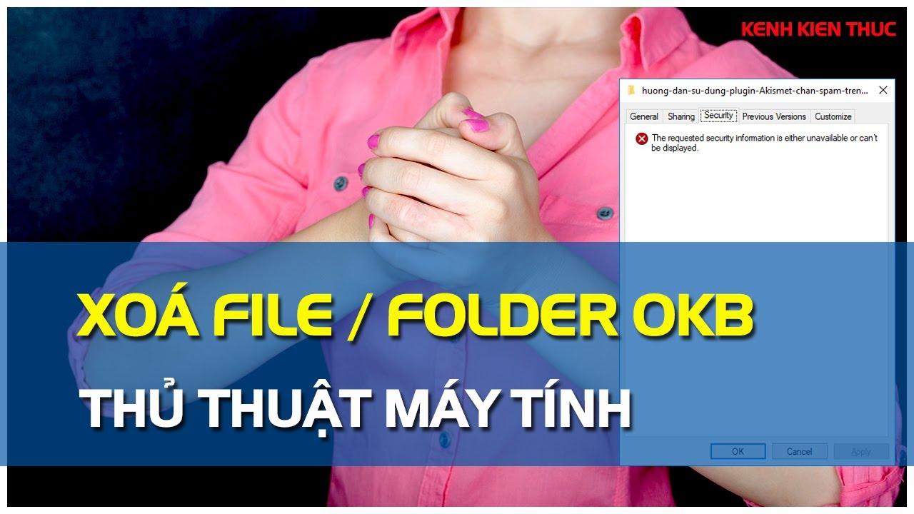 Hướng dẫn cách xóa File/Folder không xóa được trên Windows 10