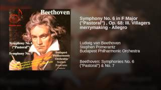 "Symphony No. 6 in F Major (""Pastoral"") , Op. 68: III. Villagers merrymaking - Allegro"