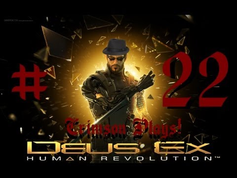 Deus Ex: Human Revolution l Part 22 l Cyber Lady vs. Cyborg Lady