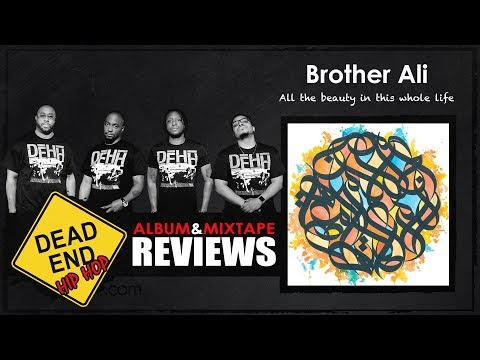 Brother Ali - All the Beauty in This Whole Life Album Review | DEHH
