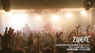ZOMBIE「21世紀の精神異常者」 Live at 池袋EDGE 2020.2.24