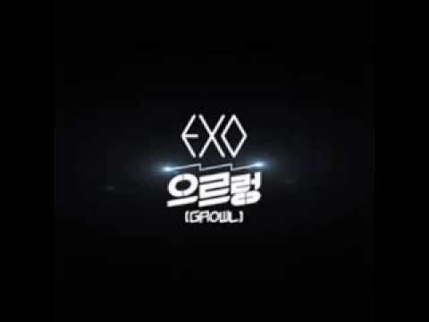 EXO - Growl [Chinese & Korean dl]