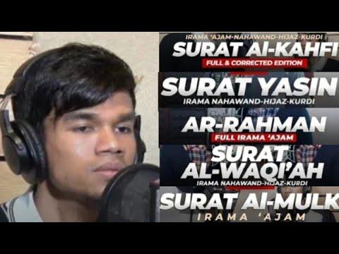 Surah Al Kahf, Yasin, Ar Rahman, Al Waqiah & Al Mulk Muzammil Hasballah