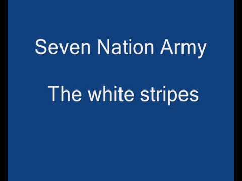 The White Stripes - Seven Nation Army Lyrics