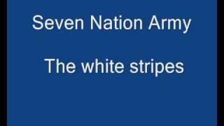 The White Stripes - Seven Nation Army Lyrics