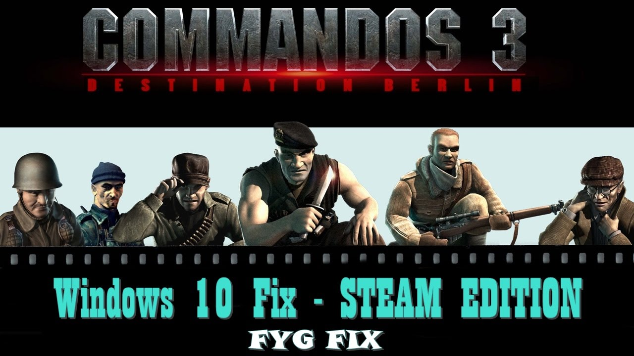Unofficial patch for commandos 3 for windows 8/8. 1/10 users.
