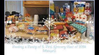 Feeding a Family of 5: First Grocery Haul of 2018 {Walmart}