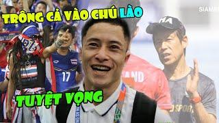 Tin bóng đá VN 5/12: Tuyệt vọng trước U22 Việt Nam, CĐV Thái bất ngờ quay sang cầu cứu Lào