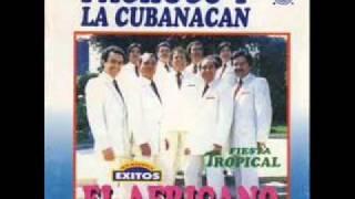 Pachuco y La Cubanacán - La Cocaleca