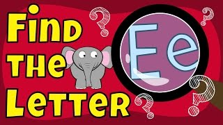 Letter Game | Fİnd the Letter E | The Singing Walrus