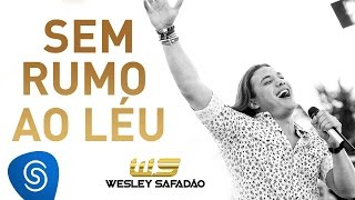 Wesley Safadão - Sem Rumo ao Léu [DVD Paradise]