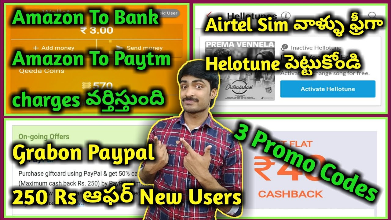 Repeat Airtel free callertunes,amazon To Bank , grabon paypal 250rs
