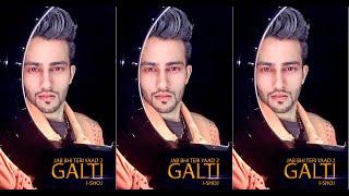 ISHOJ - Galti - Jab bhi teri yaad 2 - Official music video - Quarantine special