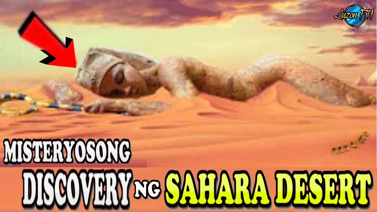 5 Pinaka Misteryosong DISCOVERY Ng Sahara DESERT | hindi maipaliwanag ng science