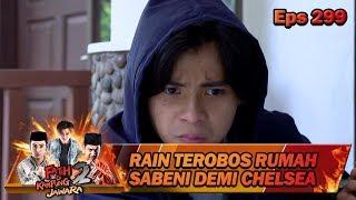 Tegang Rain Coba Terobos Rumah Sabeni - Fatih Di Kampung Jawara Eps 299