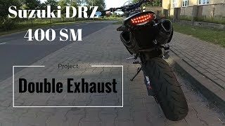 DRZ 400 Supermoto - Double Exhaust project ( look and soundcheck ) thumbnail