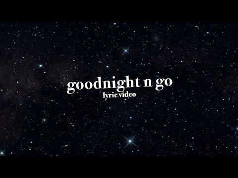 Ariana Grande - Goodnight N Go (Lyric Video)