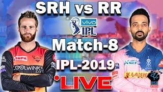 IPL 2019 Live Match: SRH VS RR IPL Live Streaming,Full Live Scoreboard:#SrhvsRR