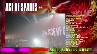 "ACE OF SPADES / ACE OF SPADES 1st. TOUR 2019 ""4REAL"" -Legendary night-収録曲紹介映像"