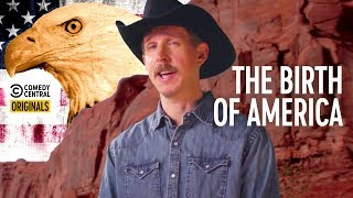 How the 4th of July Came to Be - A Cowboy Explains