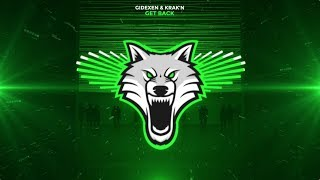 Gidexen & KRAK'N - Get Back